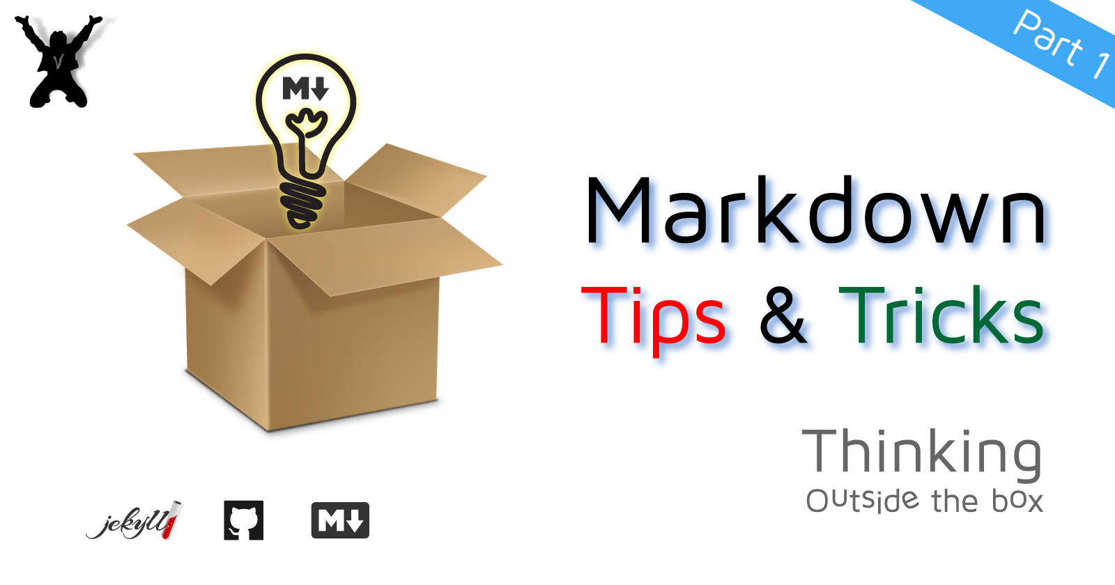 Markdown Tips & Tricks - Thinking Outside the Box
