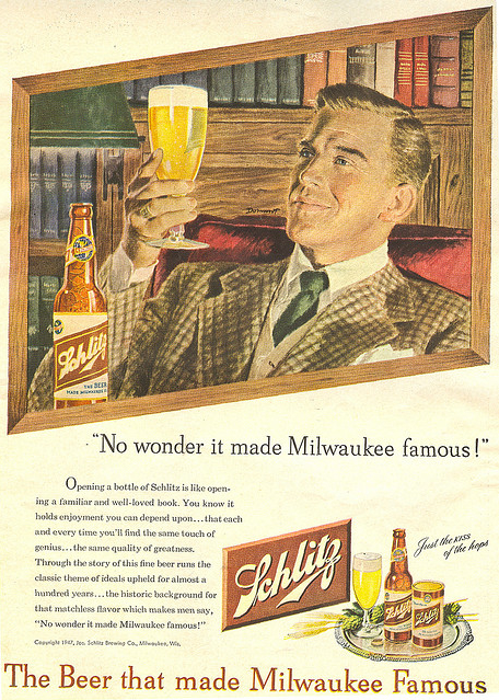 Schlitz-1947-no-wonder