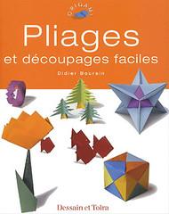 Didier Boursin - Pliages et découpages faciles