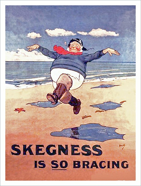 Its So True , Skegness is so Bracing