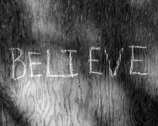 Believe. [+2 in comments]