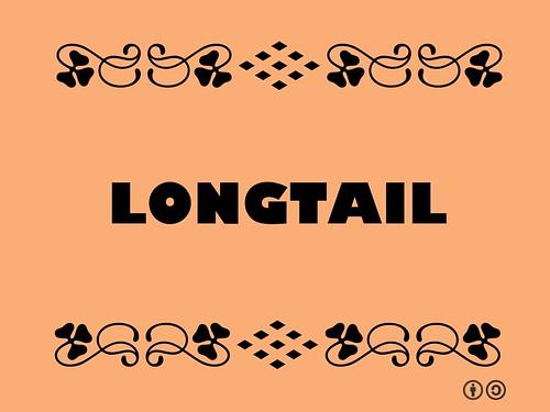 Buzzword Bingo: Longtail