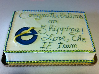 """Congratulations on shipping! Love, the IE team"""
