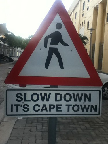 Slow Down, It's Cape Town @ 05.2011