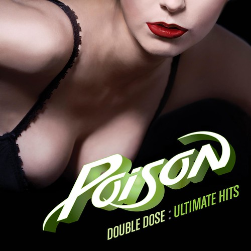Poison - Double Dose: Ultimate Collection
