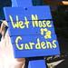 Wet Nose Gardens