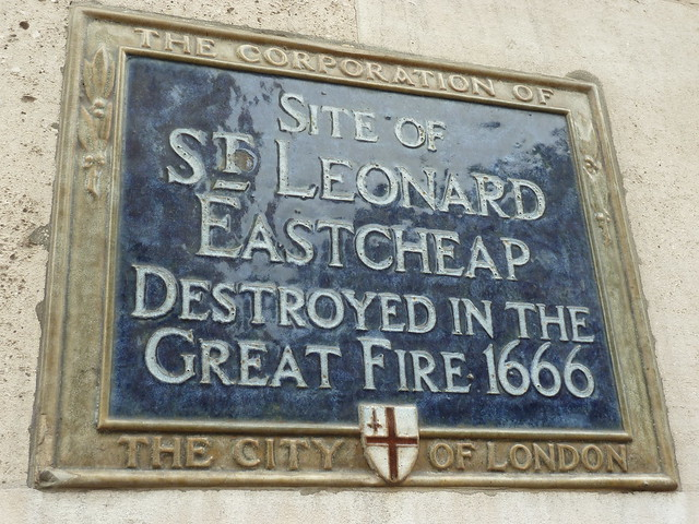 St Leonard Eastcheap, London blue plaque - Site of St Leonard Eastcheap destroyed in the Great Fire 1666
