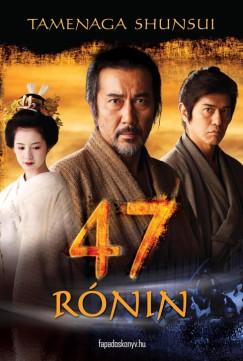 Tamenaga Shunsui: 47 Rónin