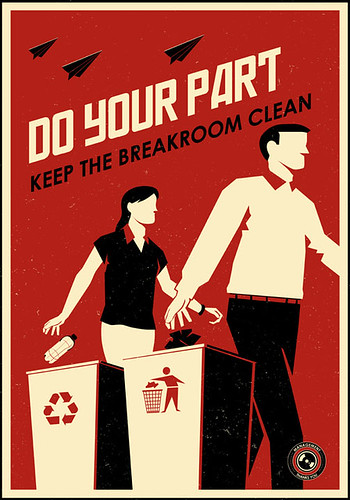 Do your part to keep the breakroom clean.