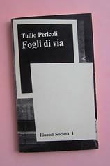 Fogli di via, di Tullio Pericoli. Einaudi 1976. Responsabilità grafica non indicata [Bruno Munari]. Copertina (part.), 2