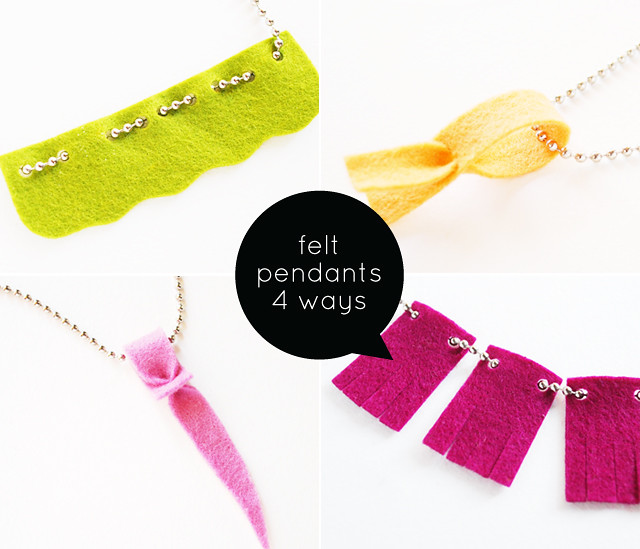 Felt Pendants : 4 Ways