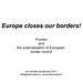 Europe closes our borders!