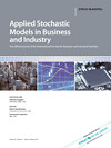 Applied Stochastic Models in Business and Industry