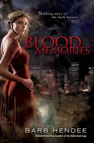 October 7th 2008 by Roc Trade (first published 1998)    Blood Memories (Vampire Memories #1) by Barb Hendee