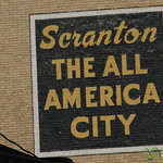 Scranton, the All American City - Pennsylvania