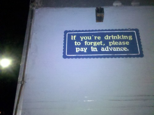 If You're Drinking to forget...