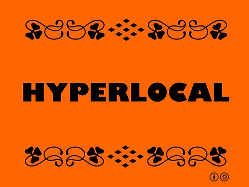Hyperlocal = Focusing on a small area and making the most of the social web with focus directed towards the concerns of its residents #buzzwordbingo