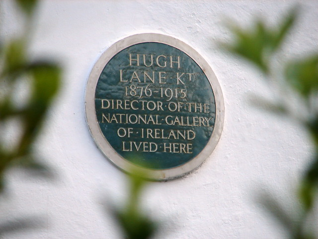 Hugh Lane green plaque - Hugh Lane Kt.  1876-1915  Director of the  National Gallery  of Ireland  lived here