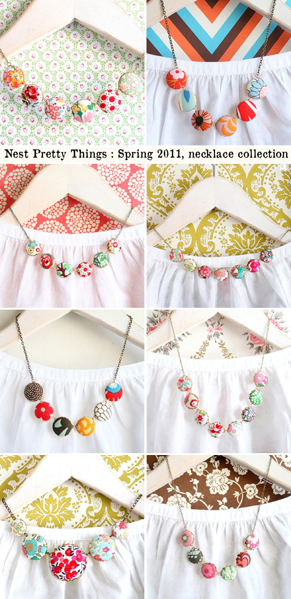 New for spring 2011, fabric necklaces by Tamar of Nest Pretty Things