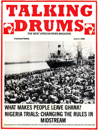talking drums 1984-06-04 what makes people leave Ghana - nigeria trials changing the rules in midstream
