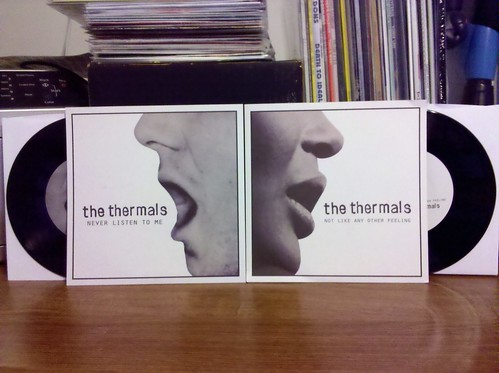 """The Thermals - Never Listen To Me & Not Like Any Other Feeling 7""""s"""