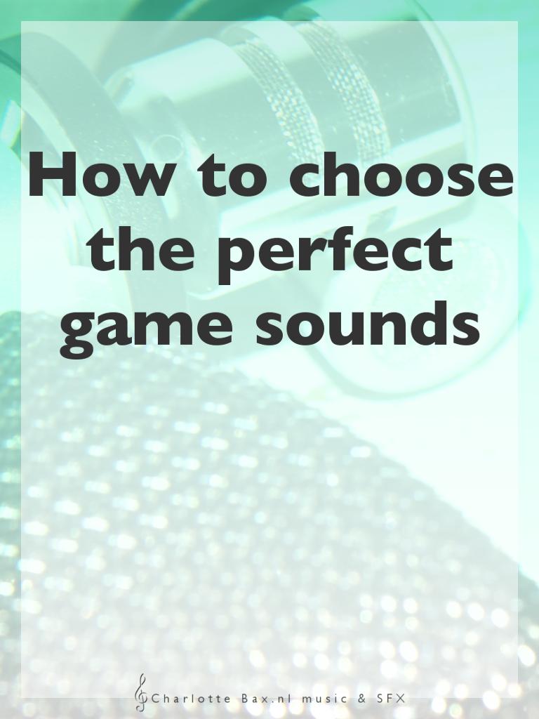 hoe kies je de perfecte sounds voor jouw video game
