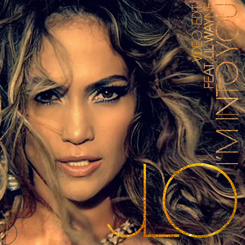Jennifer Lopez I'm Into You Video Edit Fan Made Cover from her 2011