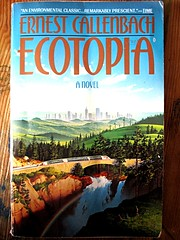 Daily Kos: Ecotopia is up to us now: RIP author Ernest