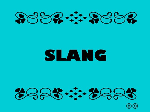Buzzword Bingo: Slang