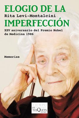 Elogio de la imperfección - Rita Levi-Montalcini | Flickr