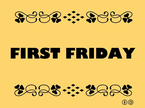 Buzzword Bingo: First Friday is the name for public events that occur on first Friday of the month