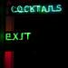 Cocktails Exit