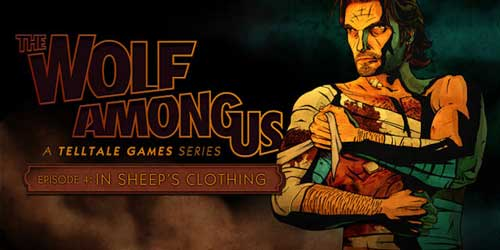 The Wolf Among Us Episode 4 Sheep's Clothing Wiki Guide