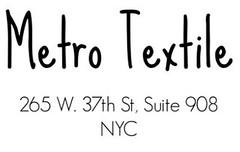 metro textile
