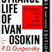 'Strange Life of Ivan Osokin' by P D Ouspensky by wire-frame