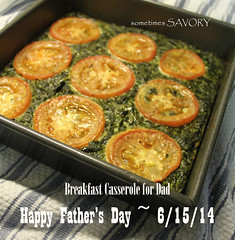Happy Father's Day ~ Enjoy a Breakfast Casserole 6-15-14