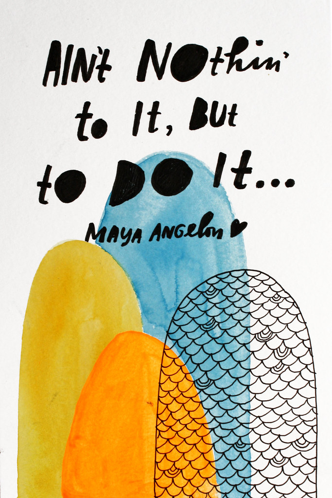 Ain't nothin' to it, but to do it // 25 quotes that will motivate you to stop procrastinating