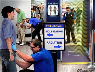 TSA Two Options, Molestation or Radiation