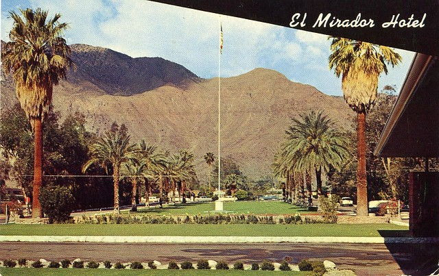 El mirador hotel palm springs ca flickr photo sharing for Palm springs strip hotels