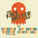 """The Face Melter Tour"" [RSN017b]."