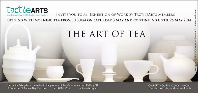 Tactile Arts Exhibition: The Art of Tea