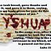 Yeshua (the Jewish way to say Jesus)