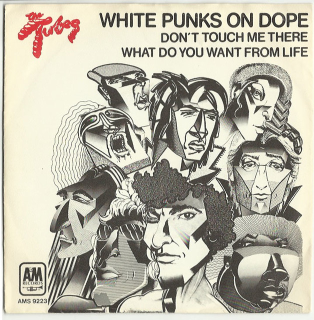 The Tubes White Punks On Dope Flickr Photo Sharing
