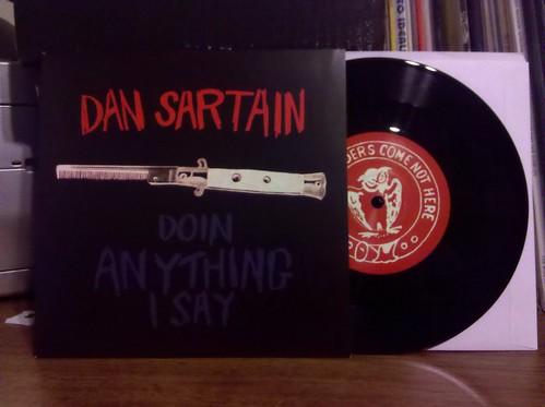 """Dan Sartain - Doin Anything I Say 7"""""""