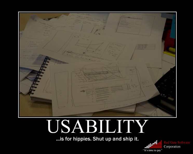 Usability is for hippies
