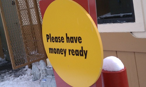 Please Have Money Ready sign