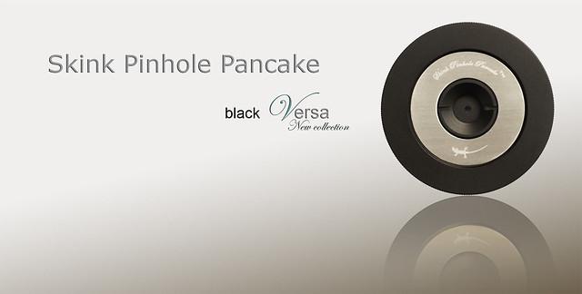 """""""Skink Pinhole Pancake Versa"""" - das neue Mitglied in der Familie"""