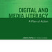 Small photo of Digital and Media Literacy: A Plan of Action - cover