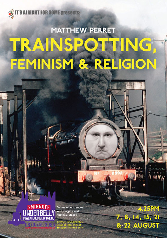 Matthew Perret: Trainspotting, Feminism and Religion
