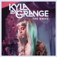 Kyla La Grange – The Knife
